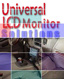 Universal Monitors for Cars, Trucks, Boats, Motorhomes and more!